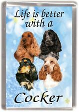 "Cocker Spaniel Fridge Magnet ""Life is better with a Cocker"" by Starprint"