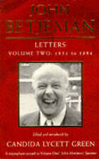 Letters Volume Two: 1951 to 1984, Betjeman, John Edited by Candida Lycett Green,