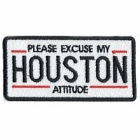Please Excuse My Houston Attitude License Plate Iron On Patch