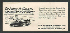 State Auto Insurance Driving Is Great I'M Covered . . Antique Ink Blotter Unused