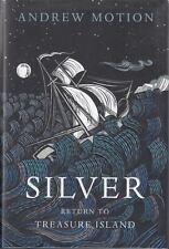 Silver: Return to Treasure Island : Andrew Motion