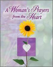 A Woman's Prayer from the Heart by Editors of Publications International Ltd.