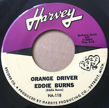 Eddie Burns Orange Driver / Don't Be Messing with My Bread  Blues