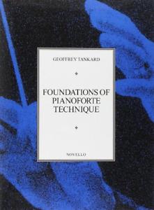 Foundations of Pianoforte Technique, Very Good Condition Book, Geoffrey Tankard,