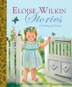 Eloise Wilkin Stories (Little Golden Book Treasury) - Hardcover - GOOD