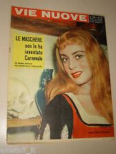 VIE NUOVE=1957/9=ANNA MARIA FERRERO=ALGERIA=ENIC=CASAL MORENA=MONTE AMIATA=