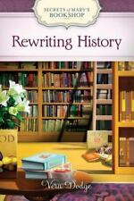 Secrets of Mary's Bookshop: Rewriting History 2 by Vera Dodge (2013, Hardcover)