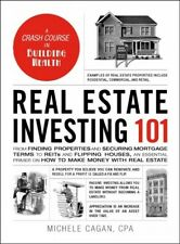 Real Estate Investing 101 : From Finding Properties and Securing Mortgage Ter...