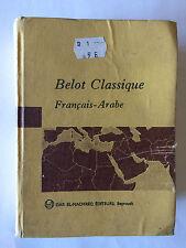 BELOT CLASSIQUE FRANCAIS ARABE 1986 DICTIONNAIRE DAR EL MACHREQ BEYROUTH ILLUST