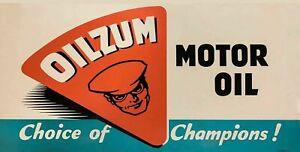 OILZUM MOTOR OIL CHOICE OF CHAMPIONS HEAVY DUTY USA MADE METAL ADVERTISING SIGN