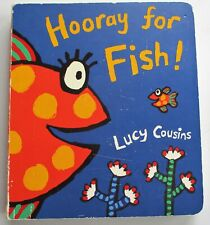 """LUCY COUSINS """"HOORAY FOR FISH"""" BOARD BOOK. PREOWNED. (4696)"""