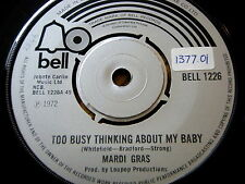"MARDI GRAS - TOO BUSY THINKING ABOUT MY BABY  7"" VINYL"