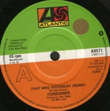 """FOREIGNER that was yesterday 7"""" WS EX/ uk A9571 sol"""