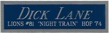 Dick Night Train Lane Lions Nameplate For Autographed Signed Football Jersey