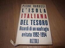 L'isola italiana del tesoro Piero Barucci Rizzoli 1a ed ottobre 1995