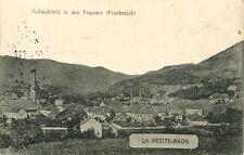 AK la Petite-Raon 1915 Ortsansicht/Saint-les-du-VOSGES BACCARAT LUNEVILLE