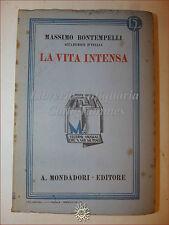 Massimo Bontempelli, LA VITA INTENSA 1933 Libri Azzurri Mondadori Romanzo