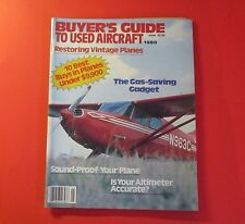 BUYER'S GUIDE TO USED AIRCRAFT 1980....10 BEST BUYS IN PLANES FOR UNDER $9,900