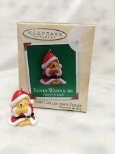 Hallmark Ornament - Santa Wanna Be - Forever Friends - Mini - Miniature - 2004
