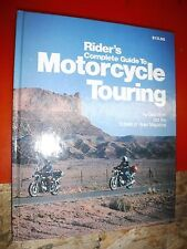 Rider's Complete Guide to Motorcycle Touring by Dick Blom (1981, Hardcover)