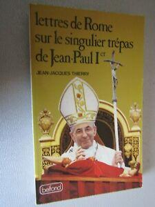 Lettres de Rome sur le singulier trépas de Jean-Paul 1er / J.J. Thierry / C3