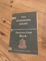"Owners Manual Handbook,Standard ""Eight"" Saloon Car Instruction Book 1954/55"