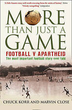 More Than Just a Game: Football v Apartheid by Marvin Close Paperback Book New