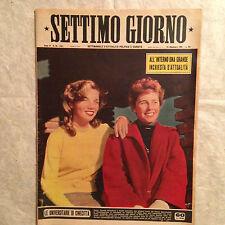 RIVISTA SETTIMO GIORNO 50 12/1951 GIULIA LAZZARINI MALTA VOLPI CORTINA W. CHIARI