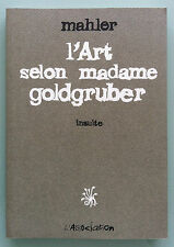 L'ART SELON MADAME GOLDGRUBER  MALHER ED L'ASSOCIATION EO NEUF (D22)
