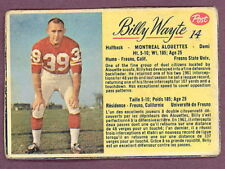 1963 POST FOOTBALL CFL #14 BILLY WAYTE VG-EX MONTREAL ALOUETTES FRESNO State unv