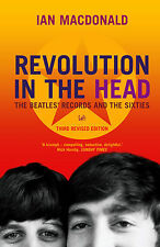Revolution in the Head: The Beatles' Records and the Sixties by Ian Macdonald