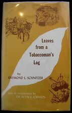 LEAVES FROM A TOBACCOMAN'S LOG, by Raymond L. Schnitzer 1970 [signed] Lane Pipes