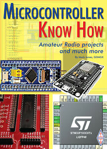 Microcontroller Know How - Projects book for Ham / Amateur Radio users
