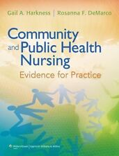Community and Public Health Nursing: Evidence for Practice by DeMarco PhD  APRN