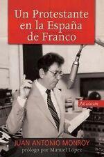 Un protestante en la Espaa de Franco Spanish Edition