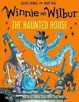 Winnie and Wilbur: The Haunted House by Valerie Thomas (Paperback, 2016)
