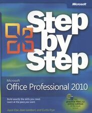 Microsoft Office Professional 2010 Step by Step (Step By Step-ExLibrary