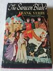 """The Saracen Blade"" By Frank Yerby Book Club Edition 1952"