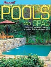 Pools and Spas: Everything You Need to Know to Design and Landscape a Pool, Edit
