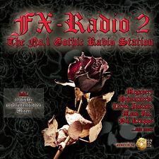 CD Fx Radio Volume 2 The No.1 Gothic Radio Station von Various Artists 2CDs