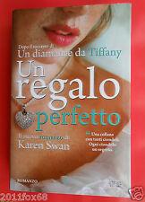 romanzi libro un regalo perfetto karen swan the perfect present romanzo books f