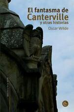Biblioteca Oscar Wilde: El Fantasma de Canterville y Otras Historias by Oscar...