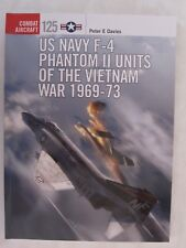 Osprey - US Navy F-4 Phantom II Units of the Vietnam War (Combat Aircraft 125)