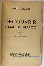 Découvrir l'âme du Maroc Henri Duquaire 1935