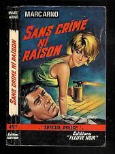 "Marc Arno : Sans crime ni raison - N° 497 "" Spécial Police """