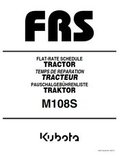 KUBOTA TRACTOR M108S FRS FLAT RATE SCHEDULE REPRINTED 2007 COMB BOUND