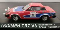 1/43 TRIUMPH TR7 V8 MANX RALLY 1978 T. POND SIN BLISTER IXO ALTAYA ESCALA