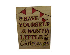 Have Yourself A Merry Little Christmas Sign - MDF Hanging Sign - Festive Plaque