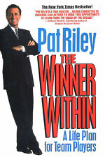 The Winner Within: A Life Plan for Team Playersby Pat Riley