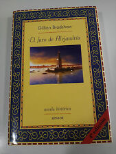 EL FARO DE ALEJANDRIA GILLIAN BRADSHAW LIBRO TAPA DURA EMECE NOVELA HISTORICA